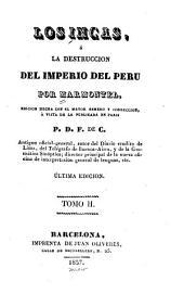 Los Incas, o La destruccion del imperio del Peru: Volumen 2