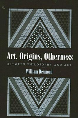 Art  Origins  Otherness PDF