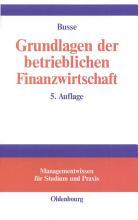 Grundlagen der betrieblichen Finanzwirtschaft PDF