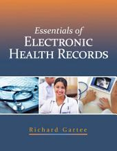 Essentials of Electronic Health Records