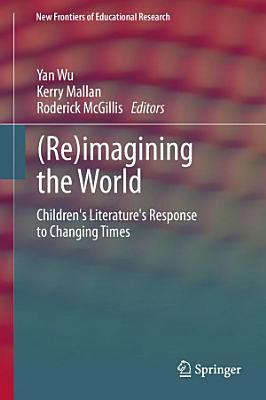 Re imagining the World