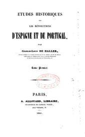 Études historiques sur les révolutions d'Espagne et de Portugal