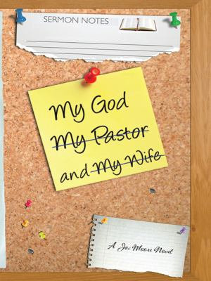 My God  My Wife  and My Pastor PDF