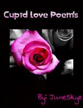 Cupid Love Poems: Vol.1