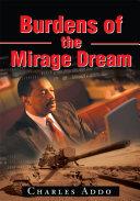 Burdens of the Mirage Dream