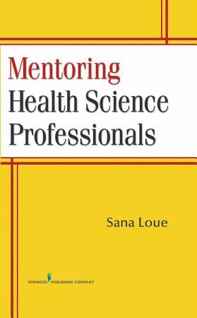 Mentoring Health Science Professionals PDF