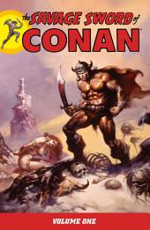 Savage Sword of Conan Volume 1: Volume 1