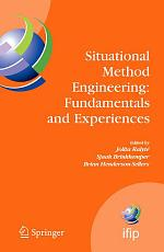Situational Method Engineering: Fundamentals and Experiences