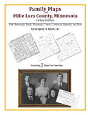 Family Maps of Mille Lacs County, Minnesota, Deluxe Edition