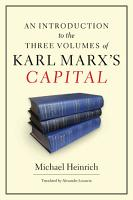 An Introduction to the Three Volumes of Karl Marx s Capital PDF