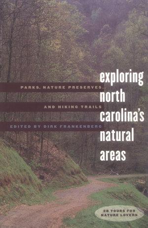 Exploring North Carolina s Natural Areas
