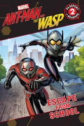 MARVEL's Ant-Man and the Wasp: Escape from School