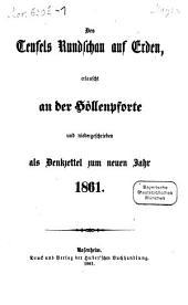 Des Teufels Rundschau auf Erden: Zum neuen Jahr 1861, Band 1
