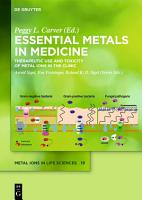 Essential Metals in Medicine  Therapeutic Use and Toxicity of Metal Ions in the Clinic PDF