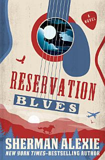 Reservation Blues Book