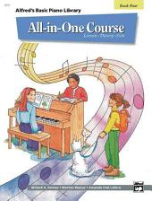Alfred's Basic All-in-One Course, Book 4 for Piano: Lesson * Theory * Solo