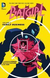 Batgirl Vol. 2: Family Business: Volume 2