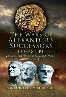 The Wars of Alexander s Successors  323   281 BC Book