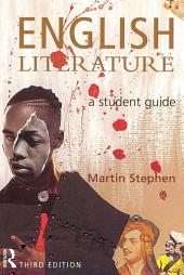 English Literature: A Student Guide, Edition 3