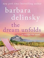 The Dream Unfolds: A Crosslyn Rise Novel