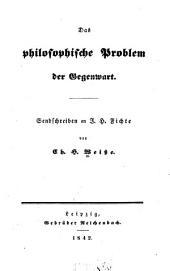 Das philosophische Problem der Gegenwart