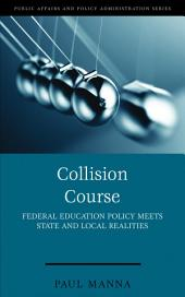 Collision Course: Federal Education Policy Meets State and Local Realities