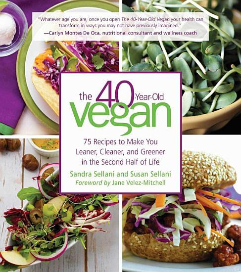 The 40 Year Old Vegan PDF