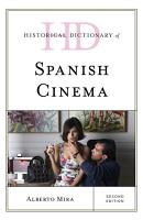 Historical Dictionary of Spanish Cinema PDF