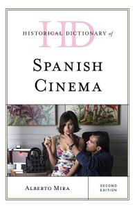 Historical Dictionary of Spanish Cinema PDF