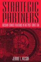 Strategic Partners  Russian Chinese Relations in the Post Soviet Era PDF