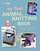 My First Animal Knitting Book PDF
