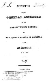 Minutes of the General Assembly of the Presbyterian Church in the United States of America: Volume 6