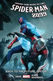 Spider-Man 2099 Vol. 7: Shock!