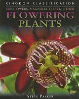Sunflowers  Magnolia Trees   Other Flowering Plants PDF