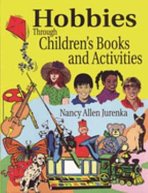 Hobbies Through Children s Books and Activities