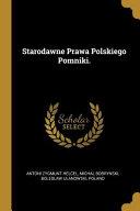 Starodawne Prawa Polskiego Pomniki  PDF