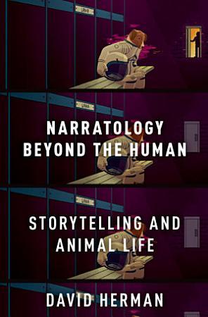 Narratology beyond the Human PDF