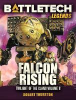 BattleTech Legends  Falcon Rising PDF