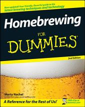 Homebrewing For Dummies: Edition 2