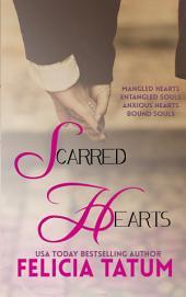 Scarred Hearts Box Set 1