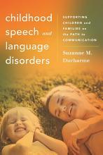 Childhood Speech and Language Disorders PDF