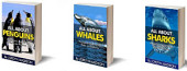 All About Marine Animals - Animals of the Seas and Oceans - Sharks, Whales, Penguins and More!: 3 Book Bundled Collection of Marine Animals - Beautiful Fish and Mammals, Sharks, Whales, Penguins