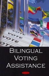 Bilingual Voting Assistance