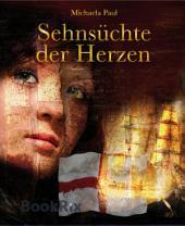 Sehnsüchte der Herzen: Romanze, Mittelalter, Liebe