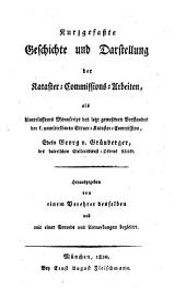 Kurzgefaßte Geschichte und Darstellung der Kataster-Commissions-Arbeiten