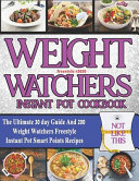 Weight Watchers Freestyle Instant Pot Cookbook 2020