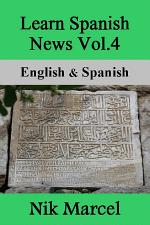Learn Spanish News Vol.4