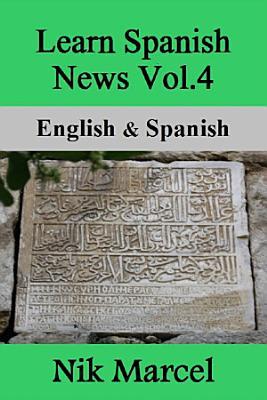 Learn Spanish News Vol 4