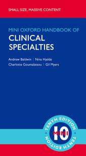Oxford Handbook of Clinical Specialties - Mini Edition: Edition 10