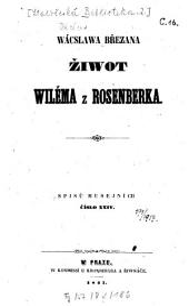Žiwot Wiléma z Rosenberka